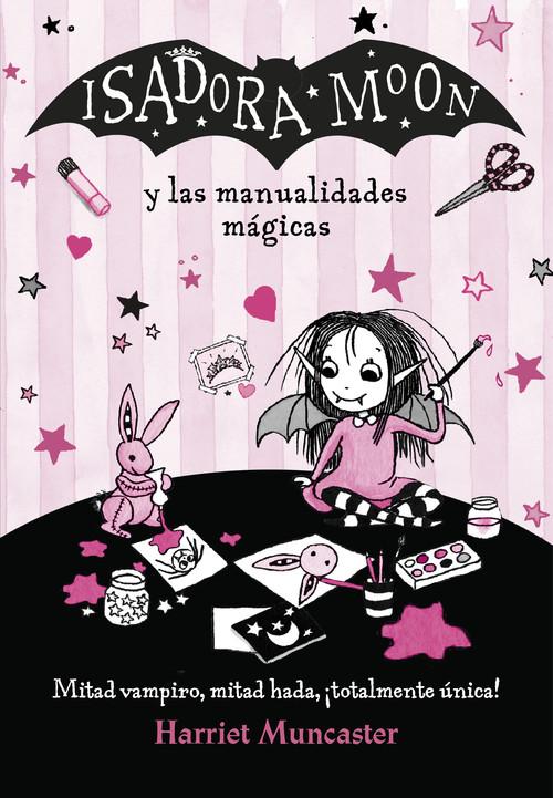 isadora moon y las manualidades mágicas