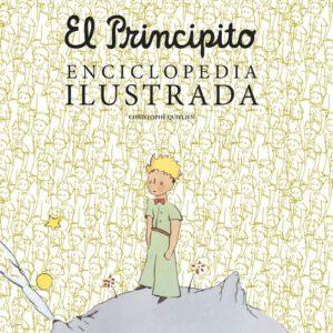 el principito enciclopedia ilustrada