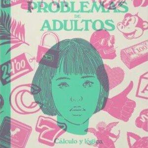 problemas de adultos rubio logica