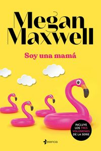 soy una mama megan maxwell